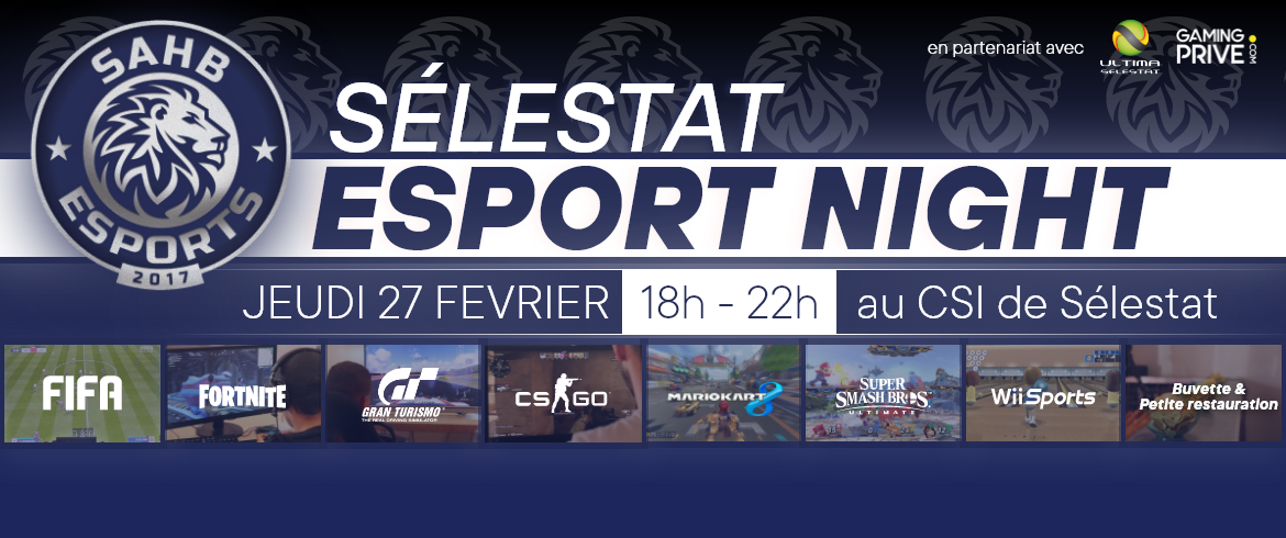 SELESTAT ESPORT NIGHT 27 FEVRIER